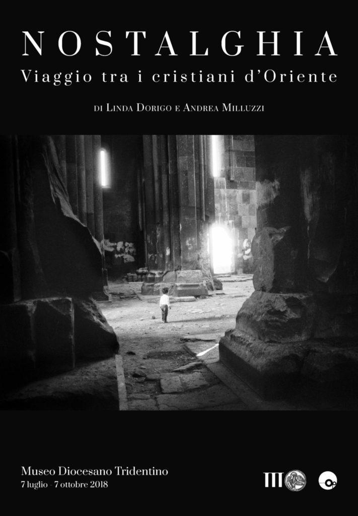 NOSTALGHIA <br> Viaggio tra i cristiani d'Oriente <br> di Linda Dorigo e Andrea Milluzzi