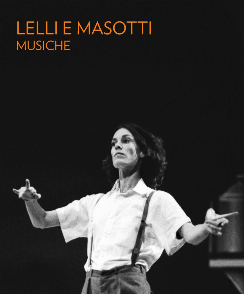 LELLI E MASOTTI <br> MUSICHE