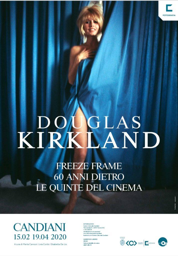 DOUGLAS KIRKLAND • FREEZE FRAME <br> 60 anni dietro le quinte del cinema
